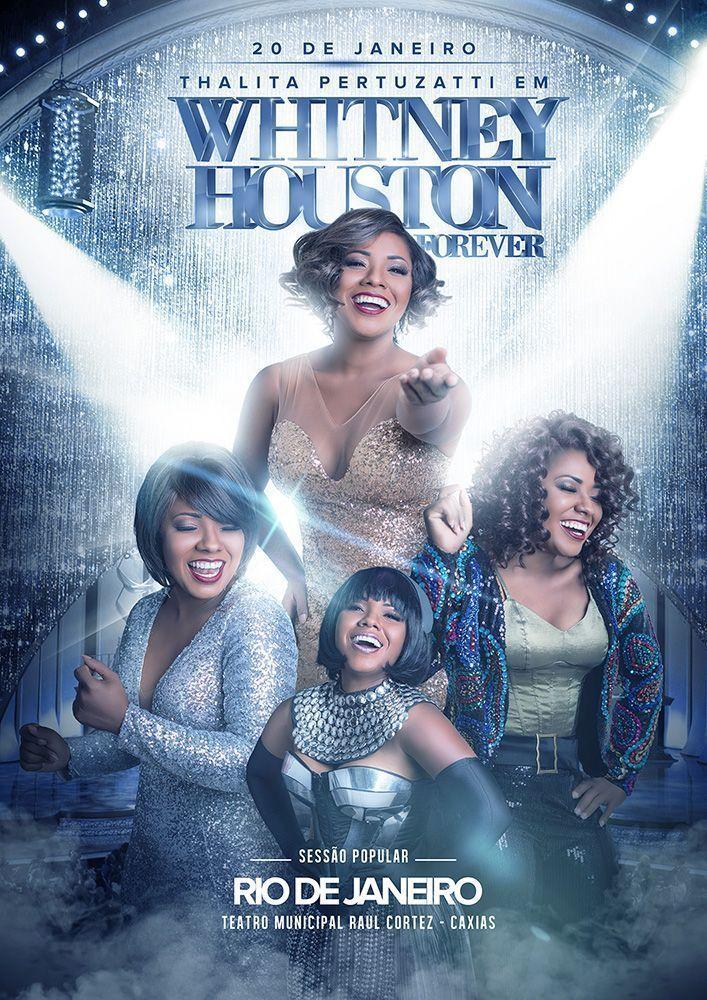 Cartaz Whitney Houston Forever - Thalita Pertuzatti - por Rafa Vidal
